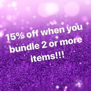 Bundle 2 or more items and get 15% off!!!!